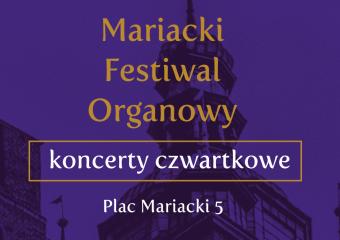 Mariacki Festiwal Organowy